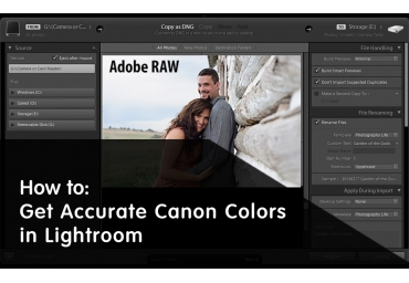 How to Get Accurate Canon Colors in Lightroom